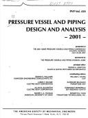Pressure vessel and piping design and analysis, 2001 by Pressure Vessels and Piping Conference (2001 Atlanta, Ga.)