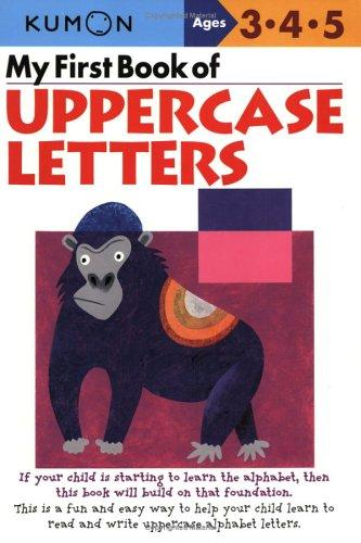 My First Book Of Uppercase Letters (Kumon Workbooks) by