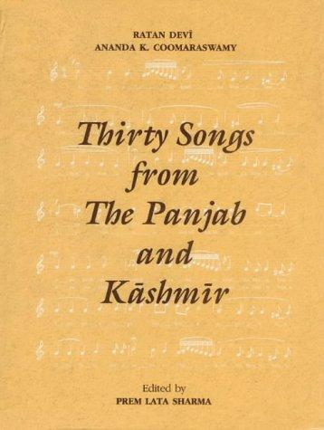 Thirty Songs from the Punjab and Kashmir by Premlata Sharma