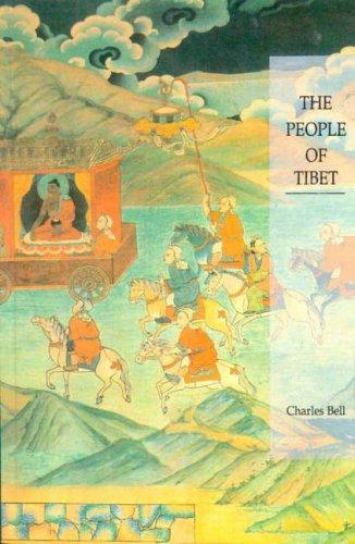 The People of Tibet by Sir Charles Bell