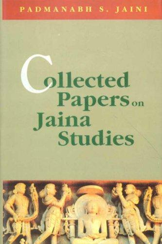 Collected papers on Jaina studies by edited by Padmanabh S. Jaini ; with a foreword by Paul Dundas.