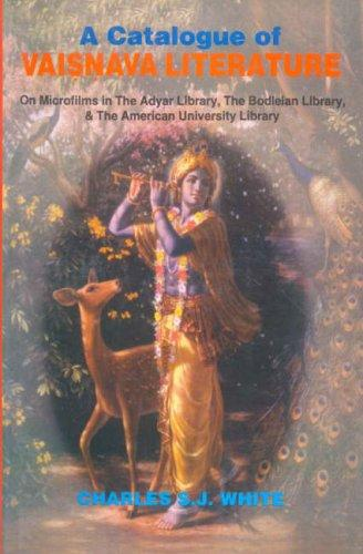A Catalogue of Vaishnava Literature by Charles S.J. White