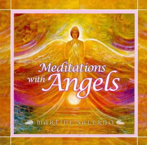 Meditations With Angels by Salerno Martine