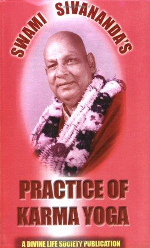 PRACTICE OF KARMA YOGA by SWAMI SIVANANDA