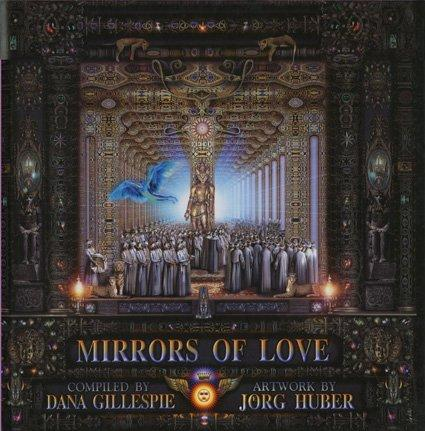 Mirrors of Love by Dana Gillespie