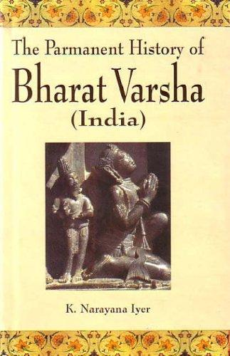 The permanent history of Bharata varsha (India) by K. Narayana Aiyar