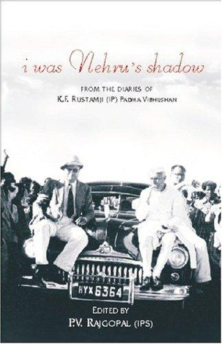 I Was Nehru's Shadow by P. V. Rajgopal