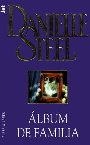Álbum de familia by Danielle Steel
