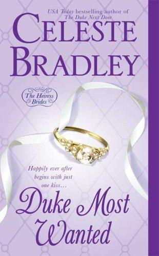 Duke Most Wanted (Heiress Brides) by Celeste Bradley