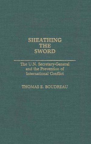 Sheathing the Sword by Thomas E. Boudreau
