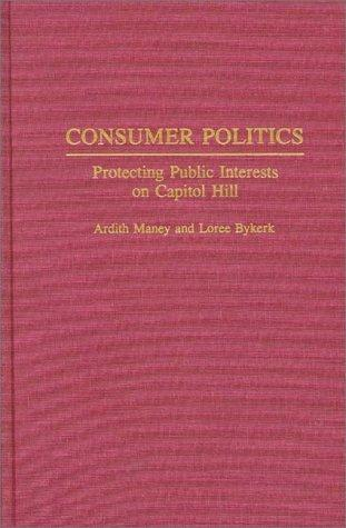 Consumer politics by Ardith Maney