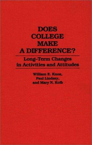 Does college make a difference? by William Knox