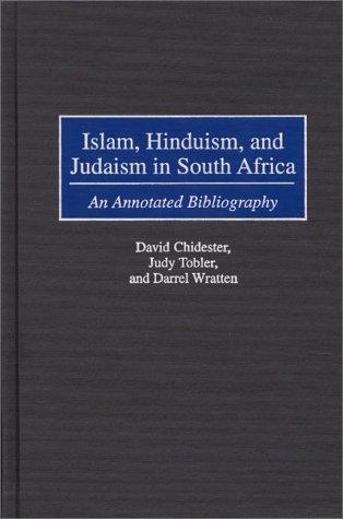 Islam, Hinduism, and Judaism in South Africa by David Chidester