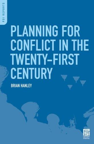 Planning for Conflict in the Twenty-First Century by Brian Hanley