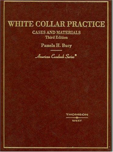 White collar practice by Pamela H. Bucy