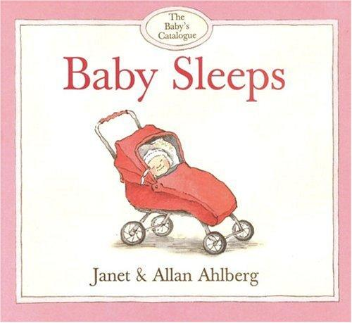 Baby sleeps by Janet Ahlberg