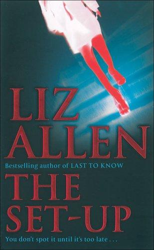 The Set Up by Liz Allen