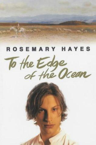 To the Edge of the Ocean by Rosemary Hayes