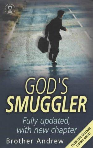 God's Smuggler by Brother Andrew, John Sherrill, Elizabeth Sherrill