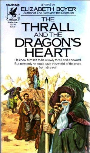 The Thrall and the Dragon's Heart by Elizabeth Boyer