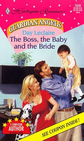 The Boss, the Baby and the Bride (Harlequin Romance No ...