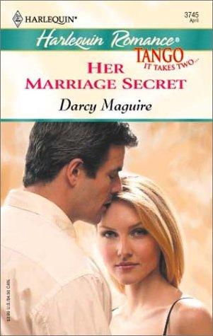Her marriage secret by Darcy Maguire
