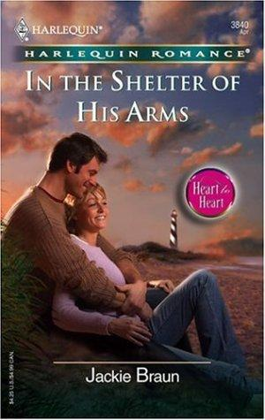 In The Shelter Of His Arms by Jackie Braun