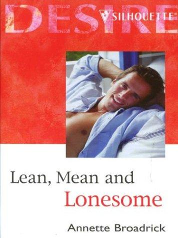 Lean, Mean and Lonesome by Annette Broadrick