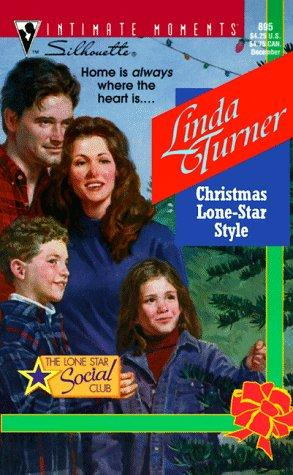 Christmas Lone Star Style  (The Lone Star Social Club) by Linda Turner