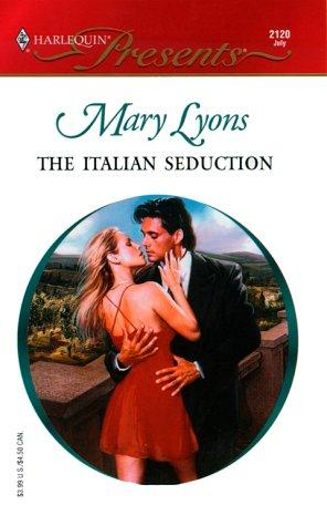 The Italian Seduction by Mary Lyons