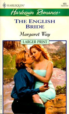 English Bride (Legends Of The Outback) - Larger Print by Margaret Way