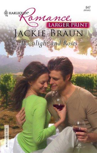 Moonlight And Roses by Jackie Braun
