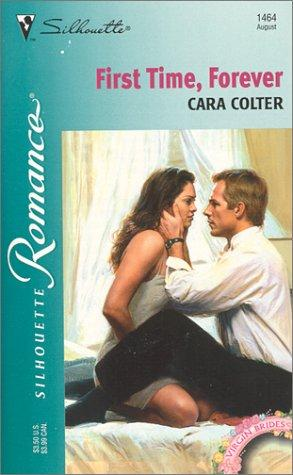 First Time, Forever (Virgin Brides) by Colter