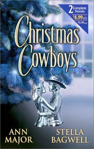 Christmas Cowboys  (By Request 2's) (By Request 2's) by Ann Major, Stella Bagwell