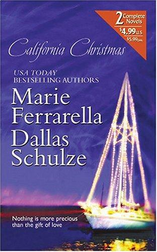 California Christmas by Marie Ferrarella, Dallas Schulze.