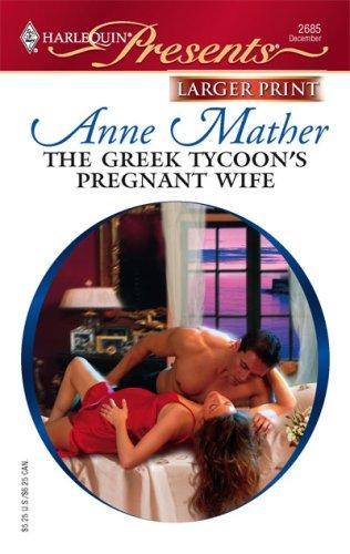 The Greek Tycoon's Pregnant Wife by Anne Mather