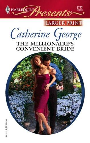 The Millionaire's Convenient Bride by Catherine George