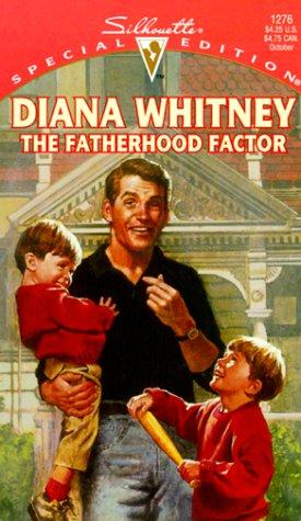 Fatherhood Factor (For The Children) by Diana Whitney