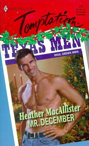 Mr. December (Temptation #711) by Heather Macallister