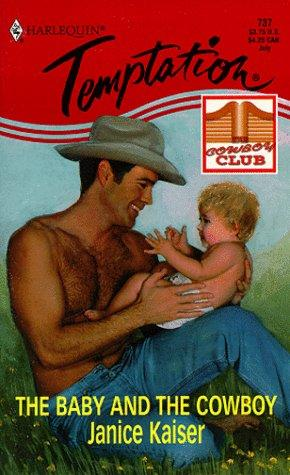 The Baby and the Cowboy by Janice Kaiser