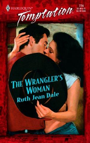 Wrangler's Woman (Gone to Texas!) by Ruth Jean Dale