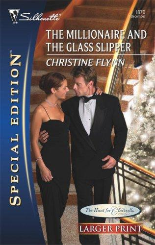 The Millionaire And The Glass Slipper (Larger Print Special Edition)