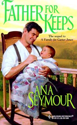 Father for keeps by Ana Seymour