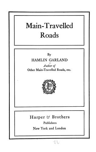 Main-travelled roads by Hamlin Garland