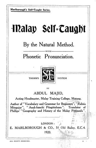 Malay self-taught by the natural method by Abdul Majid