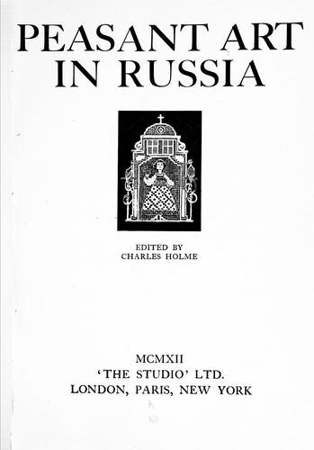 Peasant art in Russia by Charles Holme