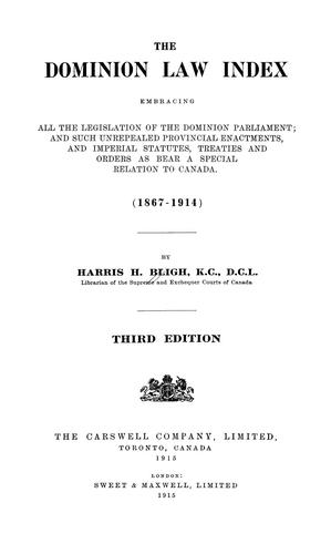 The Dominion law index by Harris H. Bligh