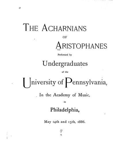 The Acharnians of Aristophanes by Aristophanes