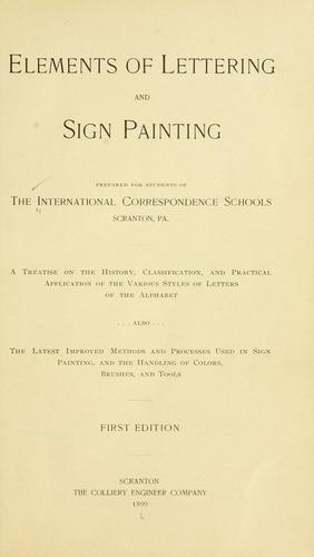 Elements of lettering and sign painting by International Correspondence Schools
