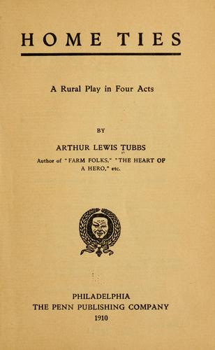 Home ties by Arthur Lewis Tubbs